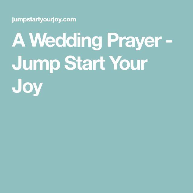 Best 25+ Wedding Prayer Ideas On Pinterest