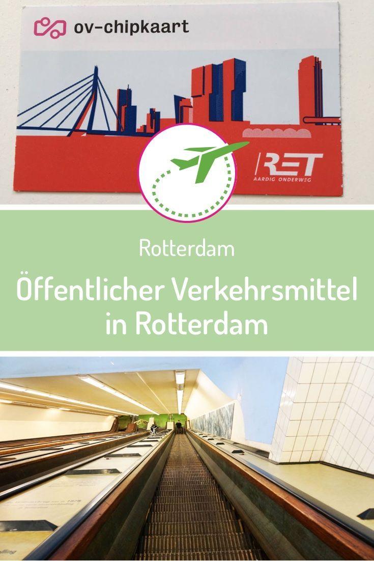 Rotterdam Offentliche Verkehrsmittel Preise Tipps