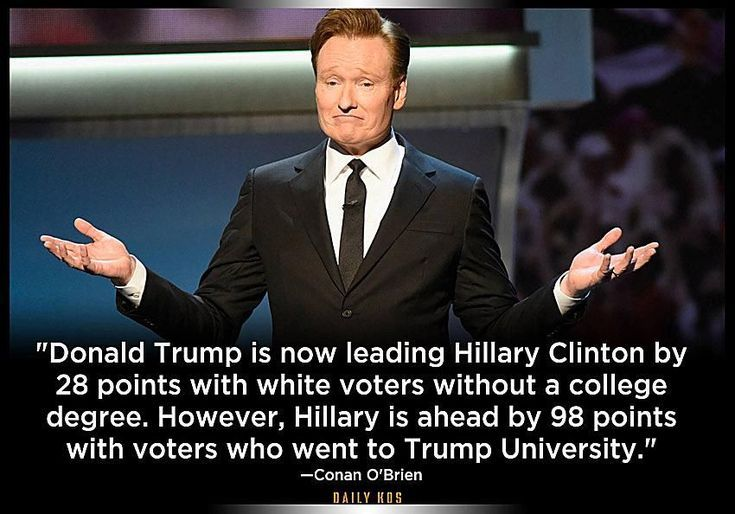 Funny Quotes About Donald Trump by Comedians and Celebrities: Conan O'Brien on Trump University