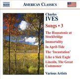 Charles Ives: Songs, Vol. 3 [CD]