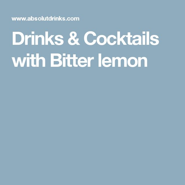 Drinks & Cocktails with Bitter lemon