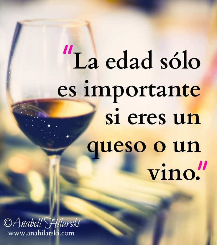 """""""la edad solo importa si eres queso o vino."""" #Frases #Reflexiones"""