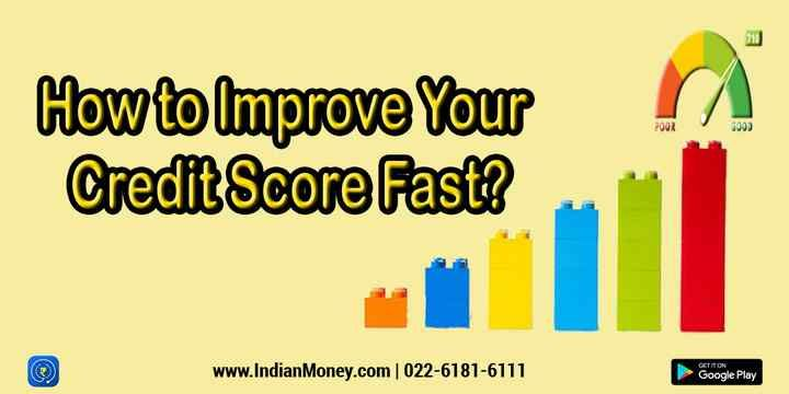 How To Improve Your Credit Score Fast Improve Your Credit Score