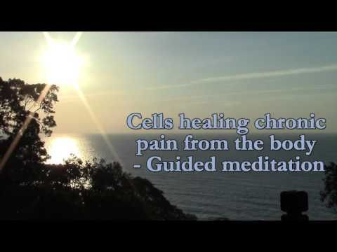 CELLS Healing Chronic Pain from the Body: Guided Meditation - YouTube