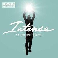 Armin van Buuren feat. Miri Ben Ari - Intense (Andrew Rayel Remix) by Armin van Buuren on SoundCloud (TRANCE MUSIC)
