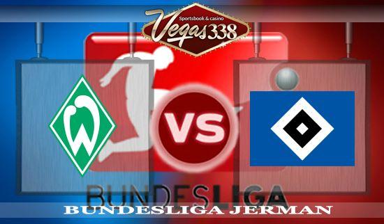 Prediksi Bola Werder Bremen Vs Hamburger SV, Prediksi Werder Bremen Vs Hamburger SV, Prediksi Skor Bola Werder Bremen Vs Hamburger SV, Werder Bremen Vs Hamburger SV