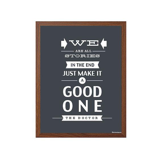 DOCTOR WHO | Wir sind alle Geschichten In der End-Poster: Moderne Typografie Kunst Wand Dekor Print 8 x 10 | Sofortiges Digital Download Druckversion
