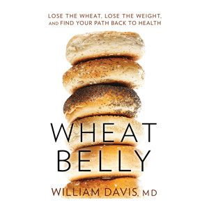 Why Wheat Is Ruining Your Life: The Author Of Wheat Belly Explains