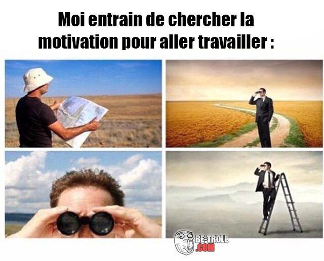 Moi entrain de chercher la motivation... - Be-troll - vidéos humour, actualité insolite