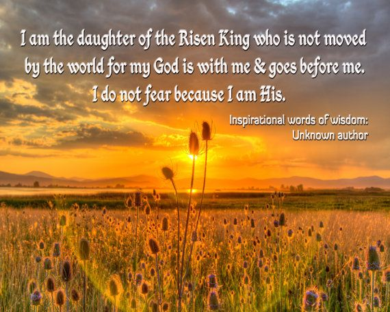 Daughter of the Risen King quote on sunset by PicturesFromHeaven