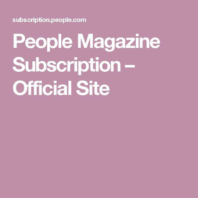 People Magazine Subscription – Official Site