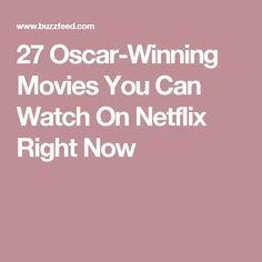 27 Oscar-Winning Movies You Can Watch On Netflix Right Now
