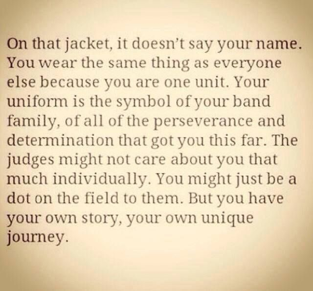 Story of a TRUE band kid <3 But really, imagine if our jackets had our names on it. That's cool...