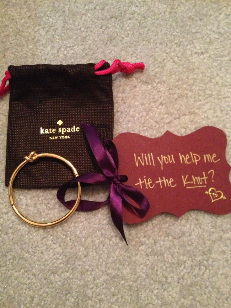 "Sailors knot bracelets for my bridesmaids to wear. Placed them in a box with my wedding colors and a bottle of champagne. ""He popped the question... Will you help me tie the Knot?"""