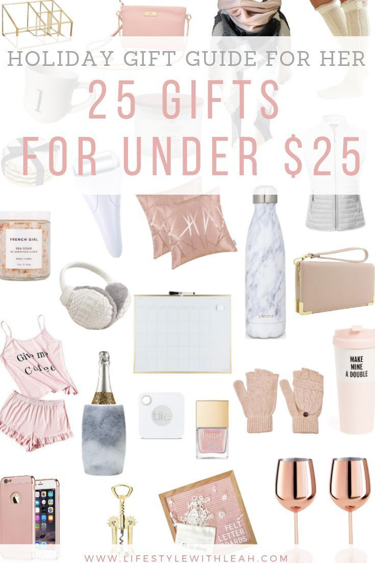 Holiday Gift Guide For Her 25 Gifts Under 25 Lifestyle With Leah Amazon Christmas Gifts Christmas Gifts For Girls Christmas Gift Guide