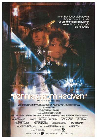 """Dinero caído del cielo (1981) """"Pennies from Heaven"""" de Herbert Ross - tt0082894"""