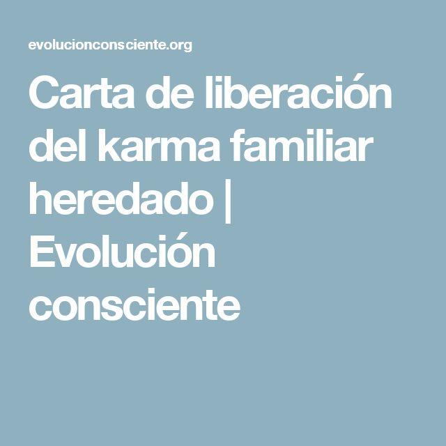 Carta de liberación del karma familiar heredado   Evolución consciente