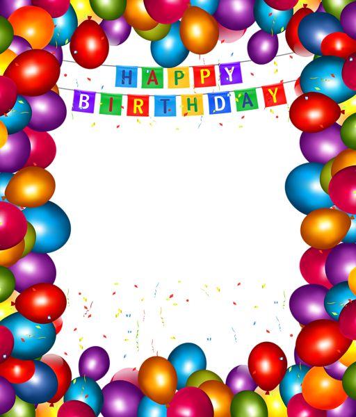 Printable Birthday Balloons ~ Happy birthday transparent balloons png frame frames pinterest