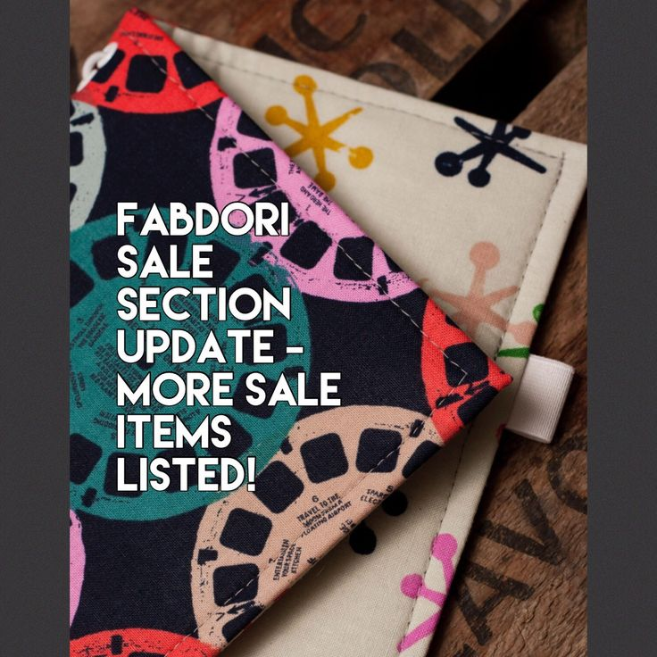 Check out the Fabdori sale section, lots of current stock now on sale to make room for new designs!