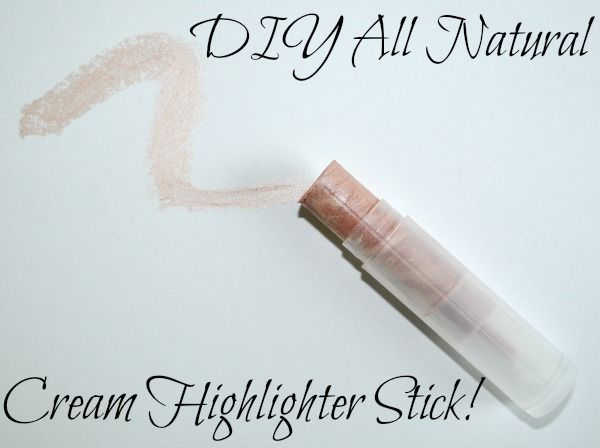 DIY All Natural Cream Highlighter Stick | Tasha Delrae