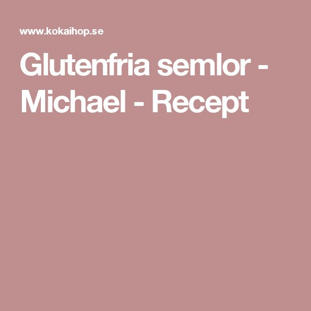 Glutenfria semlor - Michael  - Recept
