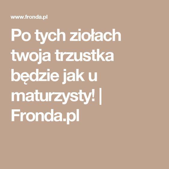 Po tych ziołach twoja trzustka będzie jak u maturzysty!   Fronda.pl