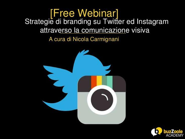 Strategie di branding su Twitter ed Instagram attraverso la comunicazione visiva