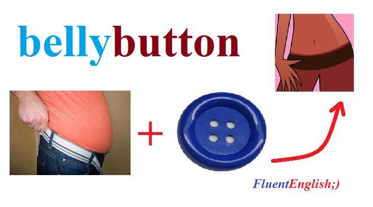 belly+button = bellybutton! (пупок)