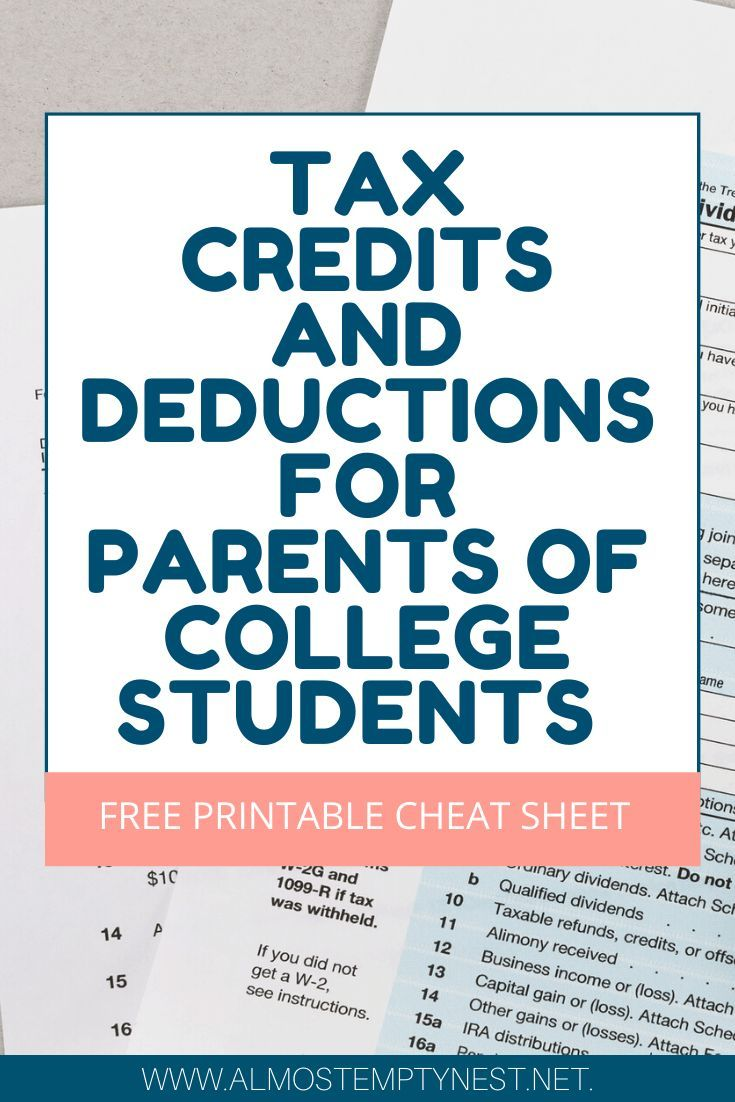 Tax Credits And Deductions For Parents Of College Students