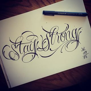 tattoo lettering stay strong - Google Search