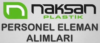 Naksan Plastik İş Başvurusu İş İlanları http://www.isbasvurusu.org/2015/09/naksan-plastik-is-basvurusu-is-ilanlari.html