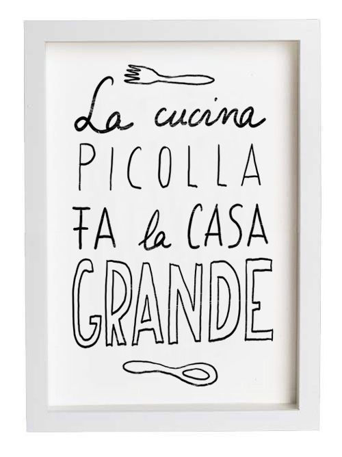 """I really love this old Italian saying, """"La cucina piccola fa la casa grande"""", which means """"A little kitchen makes a large home.""""  Italians think of food as the connecting place with family and friends.   So simple, true and beautiful."""