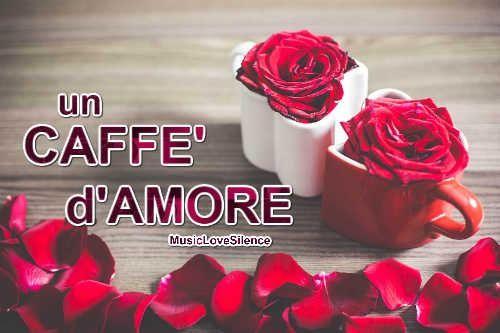 Un caffè d'amore – Musiclovesilence