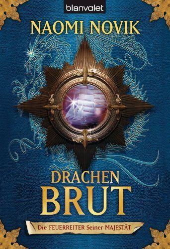 Die Feuerreiter Seiner Majestät 01: Drachenbrut: BD 1 (German Edition) by Naomi Novik. $6.79. 481 pages. Author: Naomi Novik. Publisher: Blanvalet Taschenbuch Verlag (June 29, 2012)