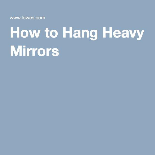 Best 25 Hanging heavy mirror ideas on Pinterest