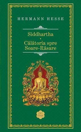 Siddhartha. Calatoria spre Soare-Rasare