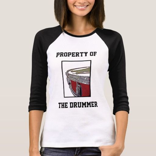Drum Tshirt Property of the Drummer Band Groupie