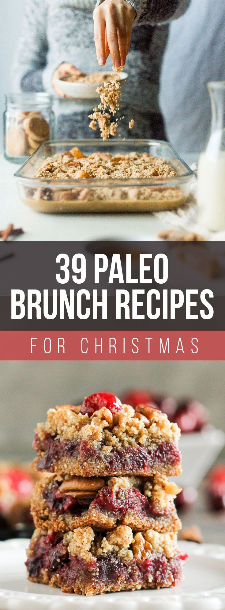 These 39 Paleo Brunch Recipes for Christmas are incredibly good looking and delicious! A perfect way to start Christmas Day!