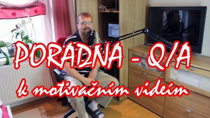 PORADNA - Q/A k motivačním videím aneb odpovídám na otázky a reaguji i n...