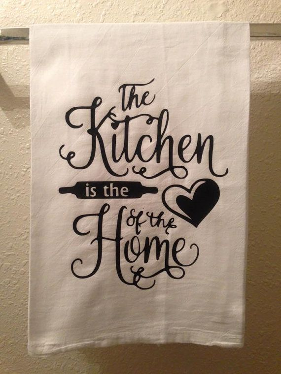 Kitchen Towel - The Kitchen is the heart of the Home - Funny Home decor - Humorous Gift - Kitchen Sayings - Flower Sack Dish Towel