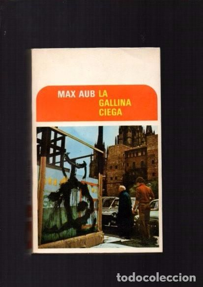 MAX AUB - LA GALLINA CIEGA - EDITORIAL J. MORTIZ 1975 / MEXICO - Foto 1