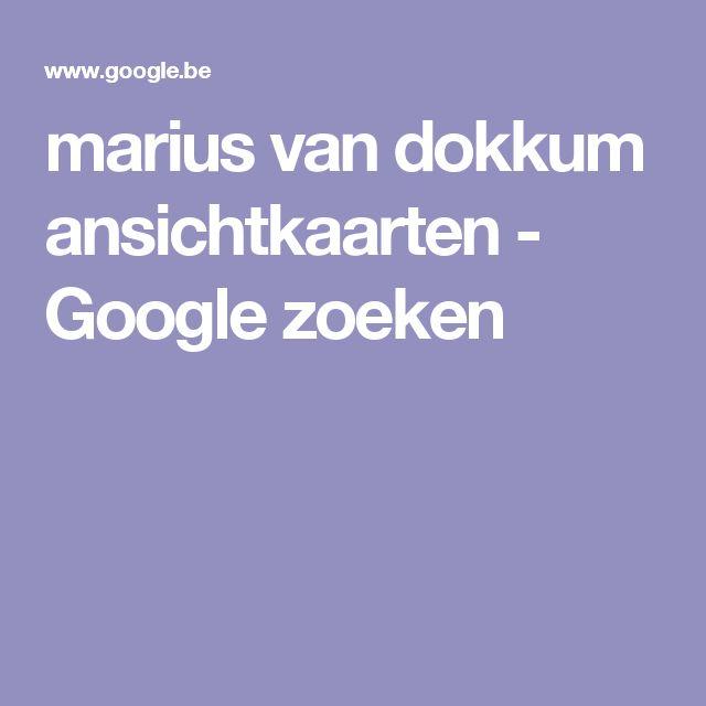 marius van dokkum ansichtkaarten - Google zoeken