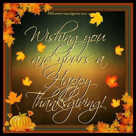 Happy Thanksgiving to everyone!!