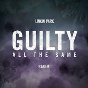 リンキン・パークの名曲「Guilty All the Same(feat. Rakim)」