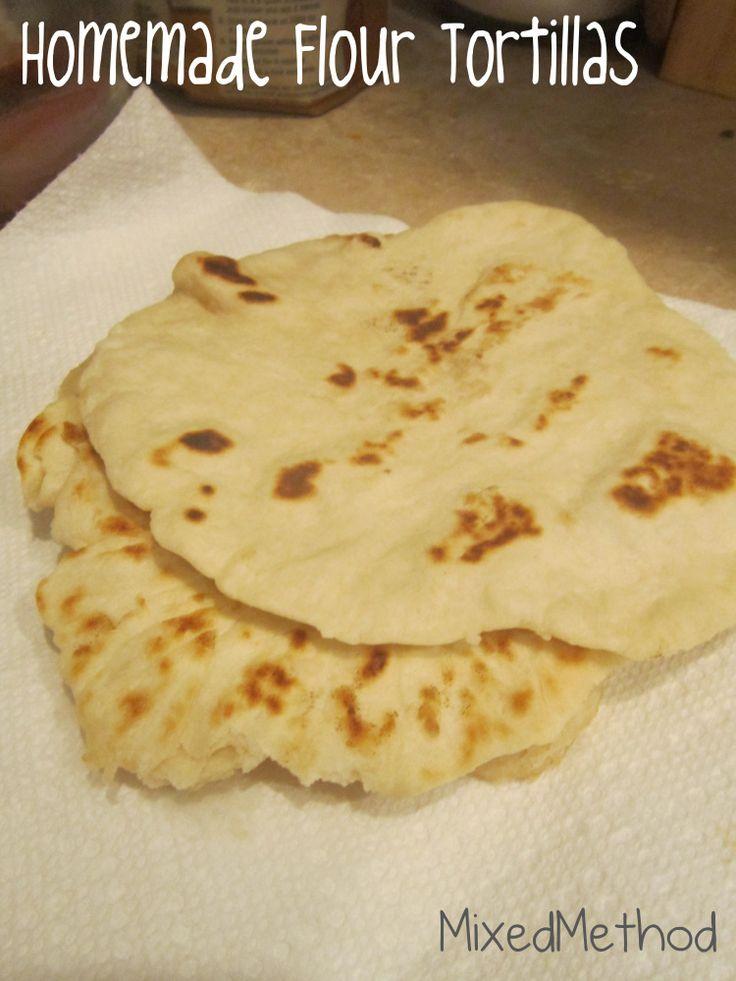 Recipe // Homemade Flour Tortillas Not terribly hard, but lots of ...