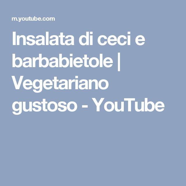 Insalata di ceci e barbabietole   Vegetariano gustoso - YouTube