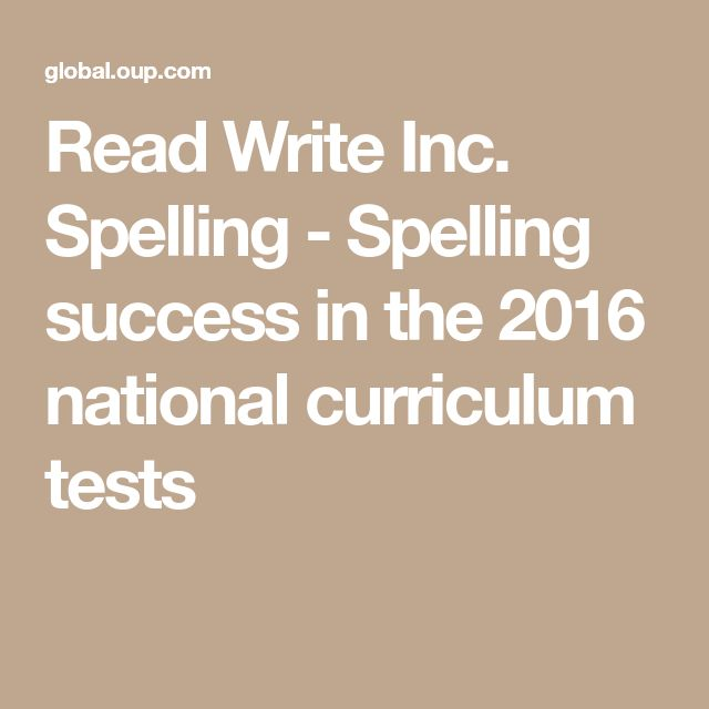Read Write Inc. Spelling - Spelling success in the 2016 national curriculum tests