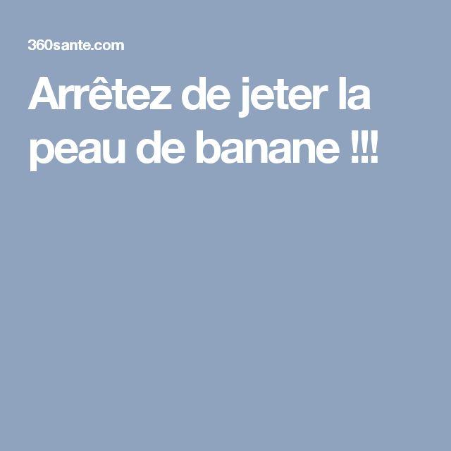 Arrêtez de jeter la peau de banane !!!