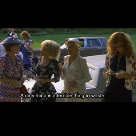Steel Magnolias...God do I adore that movie!