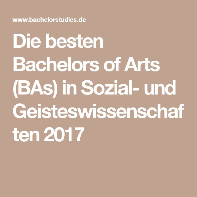 Die besten Bachelors of Arts (BAs) in Sozial- und Geisteswissenschaften 2017